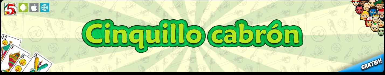 cinquillo-cabron-gratis-online